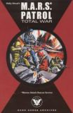 M.A.R.S. Patrol TPB 1: Total War