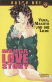 Manga Love Story 13: Yura, Makoto und die Liebe