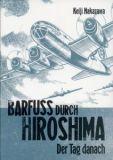 Barfuss durch Hiroshima 02: Der Tag danach