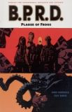 B.P.R.D. TPB 03: Plague of Frogs