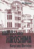 Barfuss durch Hiroshima 03: Kampf ums Überleben