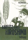 Barfuss durch Hiroshima 04: Hoffnung