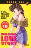 Manga Love Story 23: Yura, Makoto und die Liebe