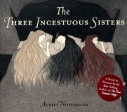 The Three Incestuous Sisters: Audrey Niffenegger