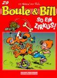 Boule & Bill 29: So ein Zirkus!