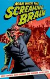 Man with the Screaming Brain TPB