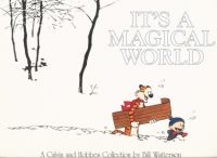 Its a Magical World: A Calvin and Hobbes Collection