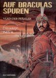 Auf Draculas Spuren - Vlad der Pfähler