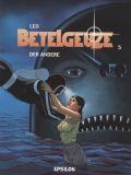 Betelgeuze (2003) 05: Der Andere