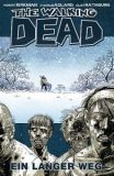 The Walking Dead (2006) Hardcover 02: Ein langer Weg