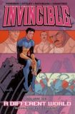 Invincible (2003) TPB 06: A different World