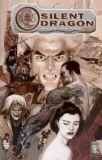 Silent Dragon (2006) TPB
