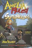 Amelia Rules! TPB 3: Superheroes