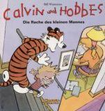 Calvin und Hobbes 05: Die Rache des kleinen Mannes