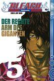 Bleach 05: Der rechte Arm des Giganten