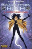 Battle Angel Alita 09: Hyper Future Vision