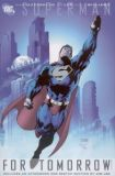 Superman: For Tomorrow TPB 2