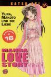 Manga Love Story 31: Yura, Makoto und die Liebe