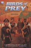 Birds of Prey: Metropolis or Dust TPB
