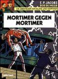 Blake und Mortimer 09: Mortimer gegen Mortimer