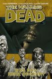 The Walking Dead (2006) Hardcover 04: Was das Herz begehrt
