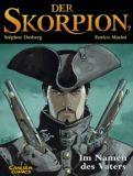 Der Skorpion 07: Im Namen des Vaters