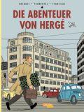 Die Abenteuer von Hergé: Erweiterte Neuausgabe