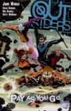 Outsiders TPB 6: Pay as you go