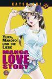 Manga Love Story 33: Yura, Makoto und die Liebe