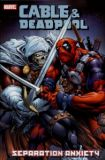 Cable & Deadpool TPB 7: separation anxiety