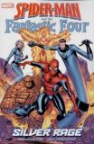 Spider-Man and the Fantastic Four: Silver Rage TPB