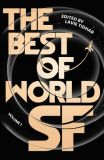 The Best of World SF: Volume 01