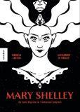 Mary Shelley: Die Comic-Biografie der Frankenstein-Schöpferin