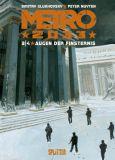 Metro 2033 Band 03: Augen der Finsternis