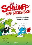 De Schlümpp uff Hessisch 01: Blauschlümpp unn Schwazzschlümpp