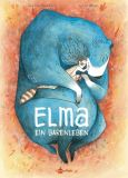 Elma - Ein Bärenleben