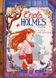 Enola Holmes 01: Der Fall des verschwundenen Lords
