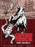 Capitan Terror Gesamtausgabe 06: Fahrt zur Hölle!