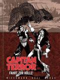 Capitan Terror Gesamtausgabe 06: Fahrt zur Hölle! (Vorzugsausgabe)