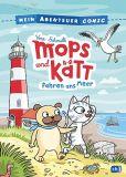 Mops und Kätt 02: ... fahren ans Meer