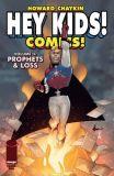 Hey Kids! Comics!: Prophets & Loss (2021) 01