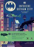 Entdecke Gotham City - ein illustrierter Reiseführer