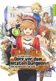 Ein Landei aus dem Dorf vor dem letzten Dungeon sucht das Abenteuer in der Stadt - Light Novel 03