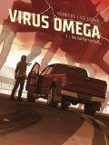 Virus Omega 01: Die Vorherrschaft