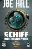 Joe Hill - Schiff der lebenden Toten (2021) Softcover