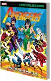 Avengers Epic Collection (2013) TPB 06: A Traitor stalks among us