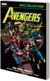 Avengers Epic Collection (2013) TPB 09: The final Threat