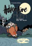 Adventure Huhn 02: Das dunkle Herz des Waldes