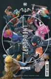 Batman/Fortnite: Zero Point (2021) 02 (2nd Printing) (US-Ausgabe - Abgabelimit: 1 Exemplar pro Kunde!)