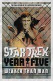 Star Trek: Year Five (2019) TPB 03: Weaker than Man